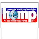 Hemp: Earth's #1 Resource Log Yard Sign