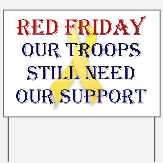Red Friday Yellow Ribbon Yard Sign