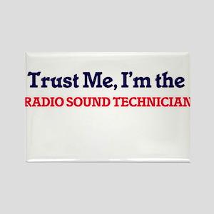 Trust me, I'm the Radio Sound Technician Magnets