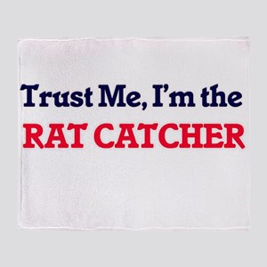 Trust me, I'm the Rat Catcher Throw Blanket