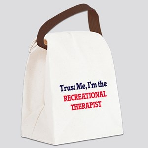 Trust me, I'm the Recreational Th Canvas Lunch Bag