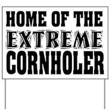 Extreme Cornholer Yard Sign