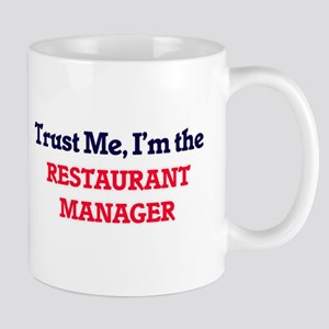 Trust me, I'm the Restaurant Manager Mugs