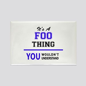 It's FOO thing, you wouldn't understand Magnets