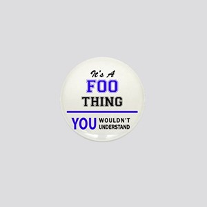 It's FOO thing, you wouldn't understan Mini Button