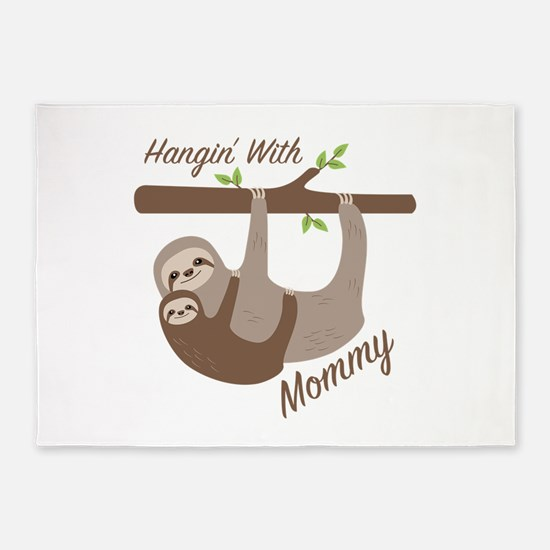 Hanging With Mommy 5'x7'Area Rug