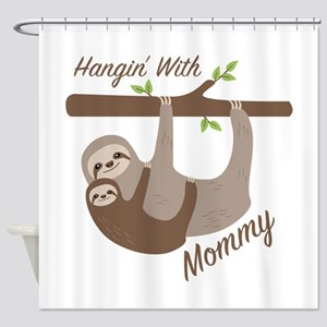 Hanging With Mommy Shower Curtain