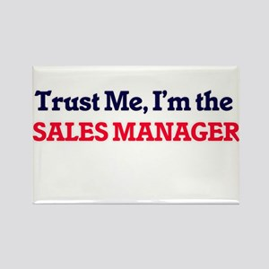Trust me, I'm the Sales Manager Magnets