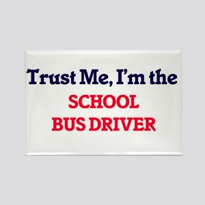Trust me, I'm the School Bus Driver Magnets