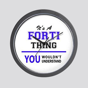 It's FORTI thing, you wouldn't understa Wall Clock