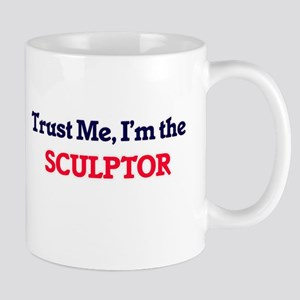 Trust me, I'm the Sculptor Mugs