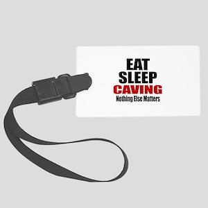 Eat Sleep Caving Large Luggage Tag