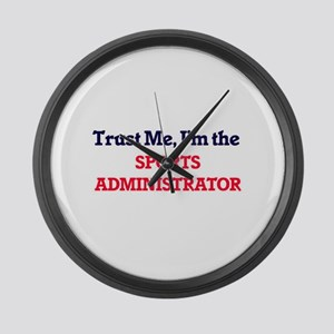 Trust me, I'm the Sports Administ Large Wall Clock