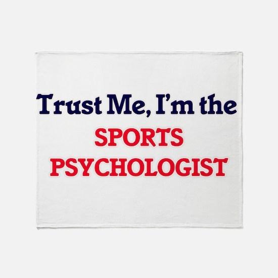 Trust me, I'm the Sports Psychologis Throw Blanket