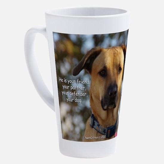 Unique Dog quotes 17 oz Latte Mug