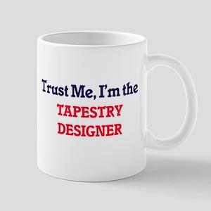 Trust me, I'm the Tapestry Designer Mugs