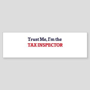Trust me, I'm the Tax Inspector Bumper Sticker