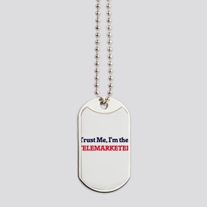 Trust me, I'm the Telemarketer Dog Tags