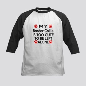 Border Collie Is Too Cute Kids Baseball Jersey