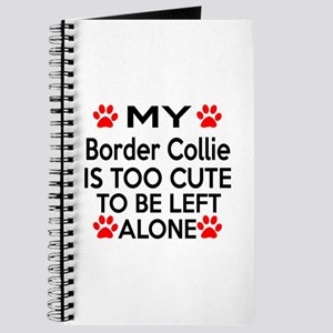 Border Collie Is Too Cute Journal