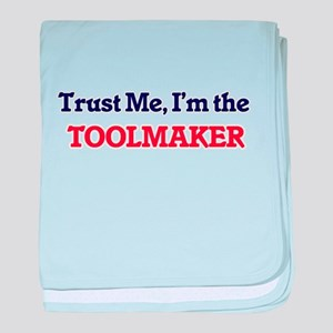 Trust me, I'm the Toolmaker baby blanket