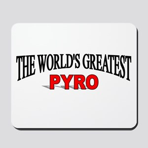 """The World's Greatest Pyro"" Mousepad"