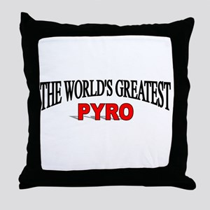 """The World's Greatest Pyro"" Throw Pillow"