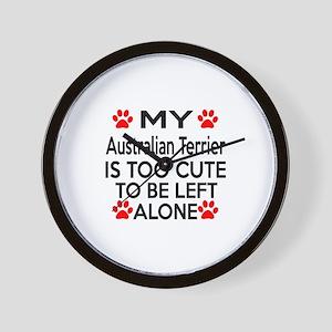 Australian Terrier Is Too Cute Wall Clock