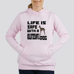 Life Is Safe With A Xolo Women's Hooded Sweatshirt