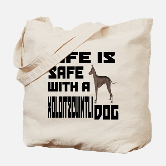 Life Is Safe With A Xoloitzcuintli Dog De Tote Bag