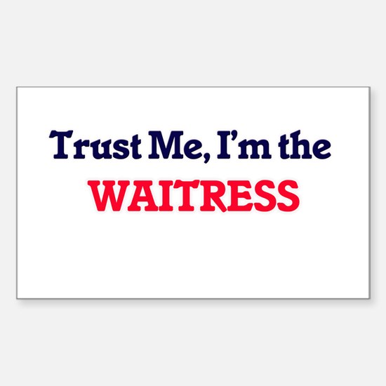 Trust me, I'm the Waitress Decal