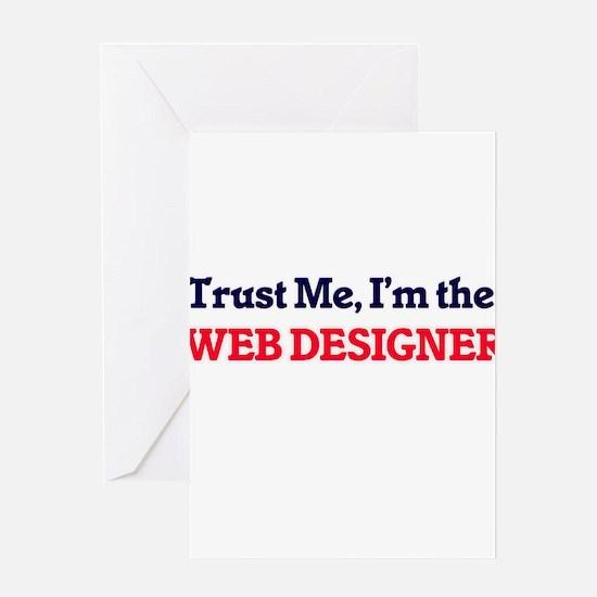 Trust me, I'm the Web Designer Greeting Cards
