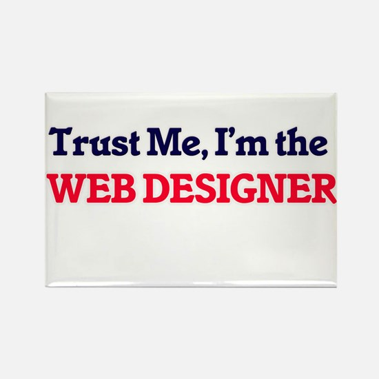 Trust me, I'm the Web Designer Magnets