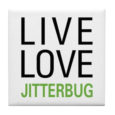 Live Love Jitterbug Tile Coaster