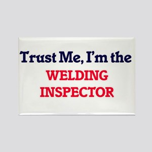 Trust me, I'm the Welding Inspector Magnets
