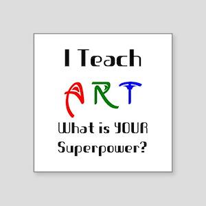 "teach art Square Sticker 3"" x 3"""