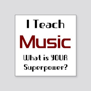 "teach music Square Sticker 3"" x 3"""