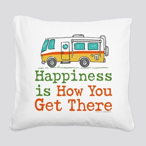 Happiness is How You Get Ther Square Canvas Pillow