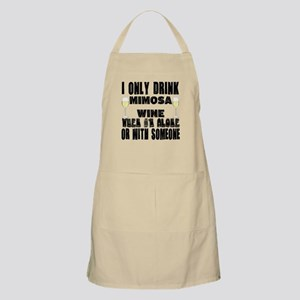 I Only Drink Mimosa Wine Apron