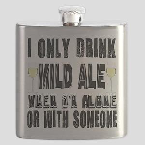 I Only Drink Mild Ale Flask
