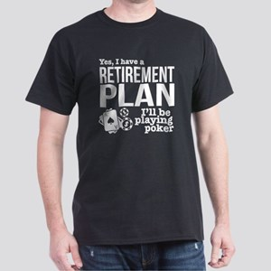 Poker Retirement Plan T-Shirt