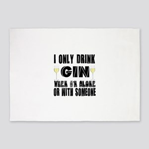 I Only Drink Gin 5'x7'Area Rug