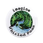 "Imagine Whirled Peas 3.5"" Button (100 pack)"