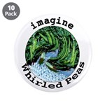 "Imagine Whirled Peas 3.5"" Button (10 pack)"
