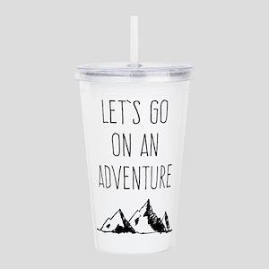 Let's Go On An Adventure Acrylic Double-wall Tumbl