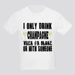 I Only Drink Champagne Kids Light T-Shirt
