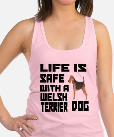 Life Is Safe With A est Welsh T Racerback Tank Top
