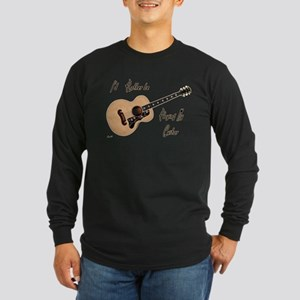 Playing My Guitar Long Sleeve T-Shirt