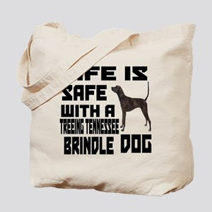 Life Is Safe With A Treeing Tennessee Br Tote Bag