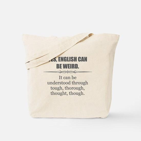 Weird English Tote Bag